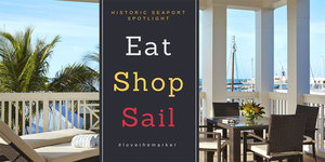 Historic Seaport Spotlight Eat Shop and Sail