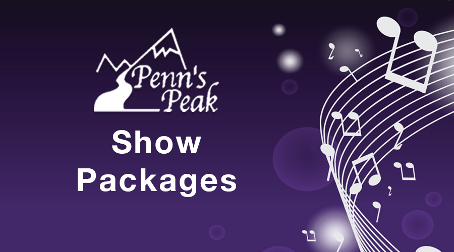 Penns Peak Show Package