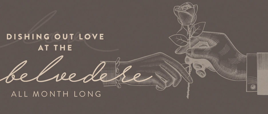 Celebrate Love All Month Long at Belvedere Room