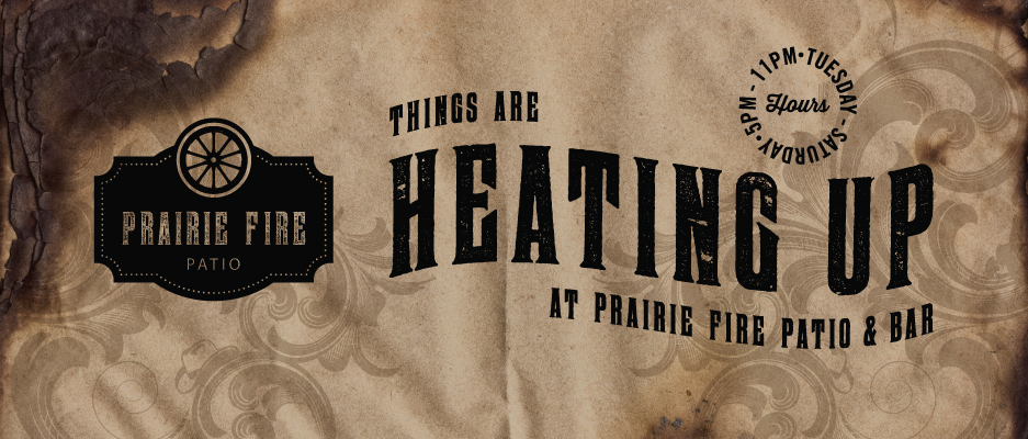 Heating Up at Prairie Fire